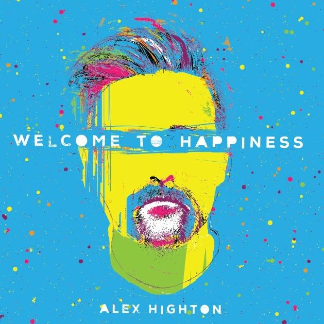 """""""Welcome To Happiness"""" Pre-order downloads now available via Pledge Music"""